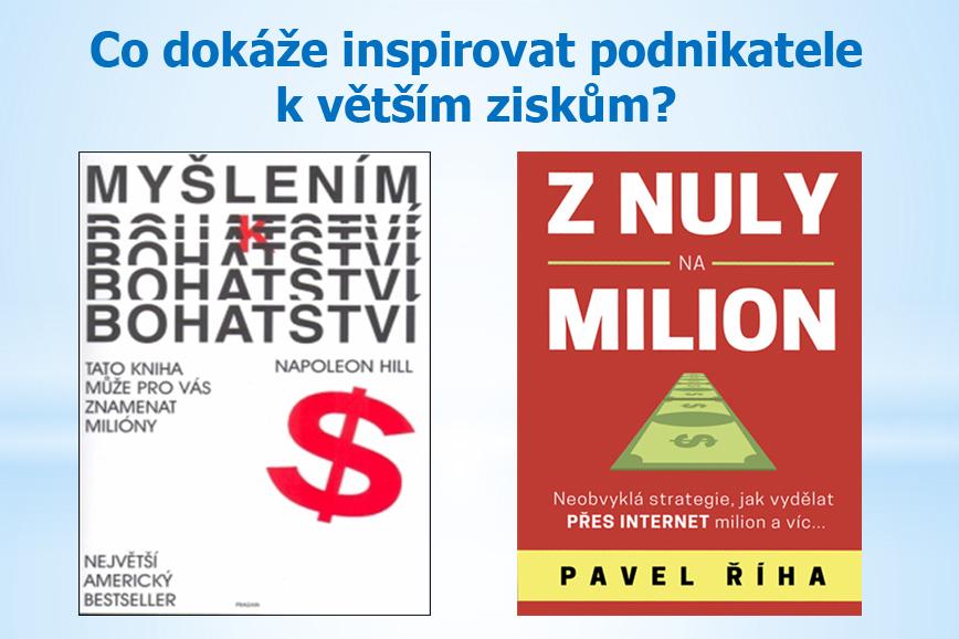 Je možné zvednout příjmy z nuly na milion? (kniha Pavel Říha)
