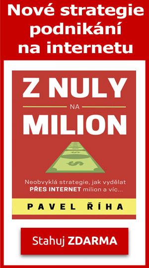 Pavel Říha, Z nuly na milion (Ebook zdarma)